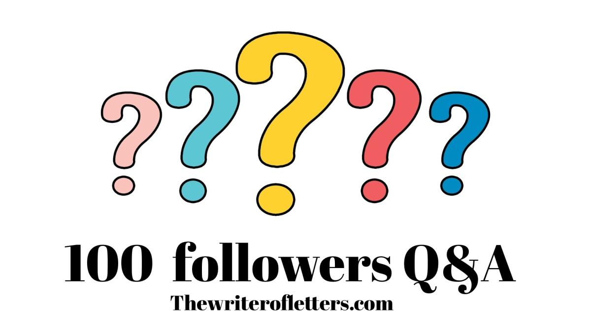 100 followers Q&A: Part 1 *awkward peacesign*