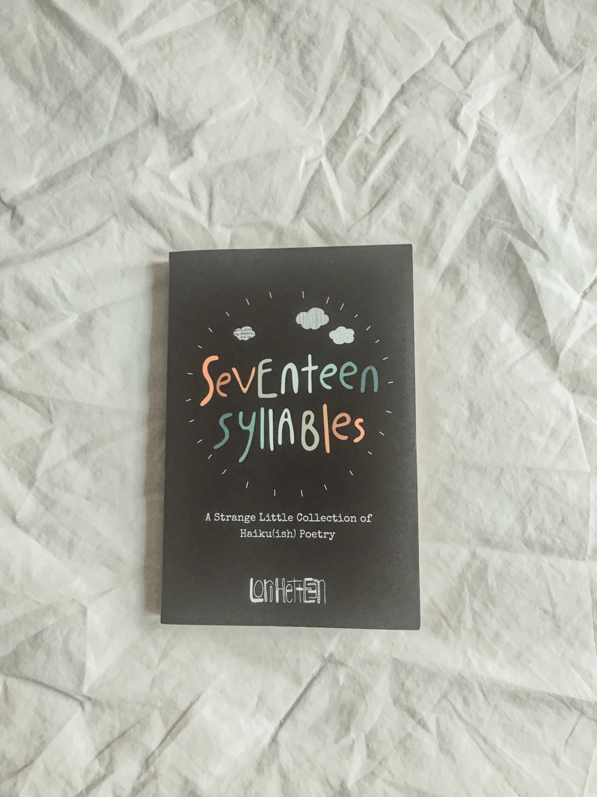 Seventeen Syllables poetry book review. pt. 1 *falls back onto bed in purehappiness*